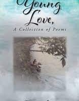 """Author Dianna Lynn's newly released """"Young Love, A Collection of Poems"""" is a nostalgic and touching anthology of poetry inspired by young romances"""